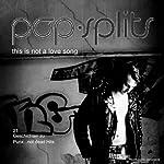 This Is Not A Love Song. 21 Geschichten zu Punx...not dead (Pop-Splits) |  div.