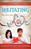 Irritating the Ones You Love, Jeff Auerbach, 1555176046