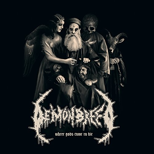 Demonbreed: Where Gods Come To Die (Audio CD)