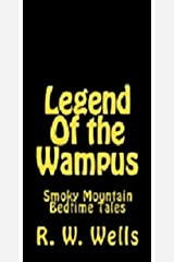 Legend of the Wampus (A Smoky Mountain Bedtime Tale Book 2)