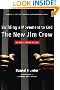 #7: Building a Movement to End the New Jim Crow: an organizing guide