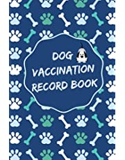Dog Vaccination Record Book: Canine complete health log book | Puppy Vaccine Vaccination Shot Record | Puppies Pet Medical Health Record | Cute Cover