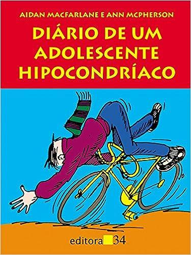 UM HIPOCONDRIACO DE ADOLESCENTE BAIXAR O DIARIO LIVRO