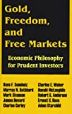 Gold, Freedom, and Free Markets, Mark Skousen and Murray Newton Rothbard, 089499221X