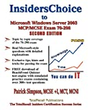 Insiderschoice to McP/McSe Exam 70-298 Windows Server 2003 Certification, Patrick Simpson, 1590950488