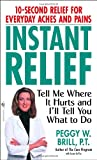 Instant Relief, Peggy W. Brill and Susan Suffes, 0553585479
