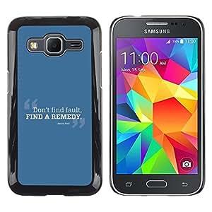 Paccase / Dura PC Caso Funda Carcasa de Protección para - Fault Find Remedy Look Quote Positive - Samsung Galaxy Core Prime SM-G360
