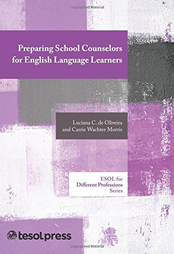 Preparing School Counselors for English Language Learners (ELT in Context)
