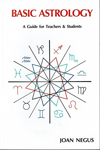 - Basic Astrology: A Guide for Teachers and Students