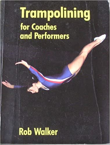 Trampolining for Coaches and Performers (Other Sports)