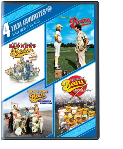 4 Film Favorites: Bad News Bears (The Bad News Bears, Bad News Bears (2005,) The Bad News Bears Go To Japan, The Bad News Bears In Breaking Training)