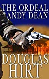 #3: The Ordeal of Andy Dean