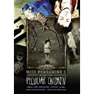 Miss Peregrine's Home for Peculiar Children: The Graphic Novel (Miss Peregrine's Peculiar Children: The Graphic Novel)