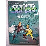 super-maxi-star. epilepsies enfant. (bd)