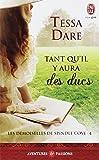 DEMOISELLES DE SPINDLE COVE (LES) T.04 : TANT QU'IL Y AURA DES DUCS