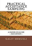 Practical Acceptance Sampling, Galit Shmueli, 1463789041