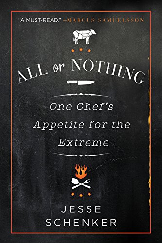 Price comparison product image All or Nothing: One Chef's Appetite for the Extreme