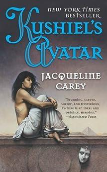 Kushiel's Avatar (Kushiel's Legacy Book 3) by [Carey, Jacqueline]