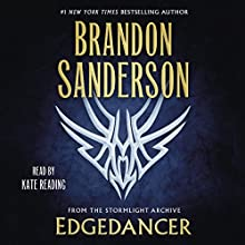 Edgedancer: From the Stormlight Archive Audiobook by Brandon Sanderson Narrated by Kate Reading