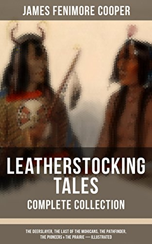 Leatherstocking Tales Complete Collection The Deerslayer The