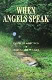 img - for When Angels Speak book / textbook / text book