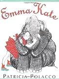 Emma Kate, Patricia Polacco, 0399244522
