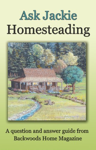 Ask Jackie: Homesteading by [Clay-Atkinson, Jackie, Backwoods Home Magazine]