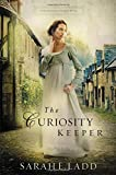 img - for The Curiosity Keeper (A Treasures of Surrey Novel) book / textbook / text book