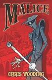 Malice, Chris Wooding, 0545160448