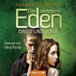 Das verbotene Eden. David und Juna