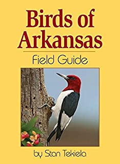 Birds of arkansas field guide by stan tekiela.
