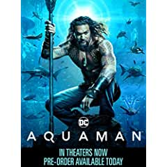 AQUAMAN arrives on Digital March 5 and on 4K Ultra HD, Blu-ray and DVD March 26 from Warner Bros.