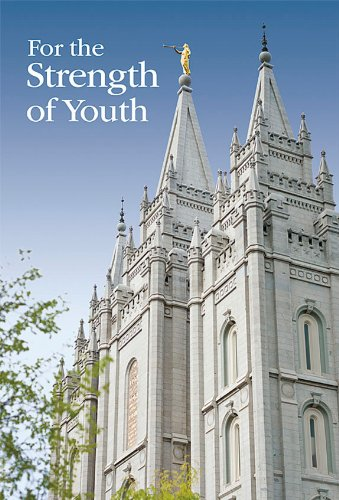 For the Strength of Youth (The Latter Day Church Of Jesus Christ)