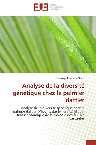 Analyse de la diversité génétique chez le palmier dattier: Analyse de la diversité génétique chez le palmier dattier (Ph