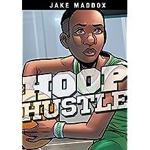 Hoop Hustle (Jake Maddox Sports Stories)