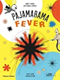 img - for Pajamarama: Fever: Make It Move with Magic Stripes! book / textbook / text book