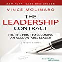 The Leadership Contract: The Fine Print to Becoming an Accountable Leader, Second Edition Audiobook by Vince Molinaro Narrated by Tim Andres Pabon