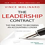 The Leadership Contract: The Fine Print to Becoming an Accountable Leader, Second Edition | Vince Molinaro