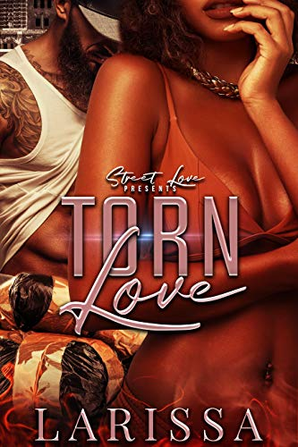 Search : Torn Love: Revised Version (Torn Love Series Book 1)