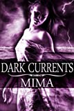 Dark Currents, Mima, 1609281721