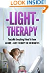 Light Therapy: Teach Me Everything I...