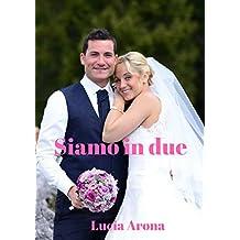 Siamo in due (Italian Edition)