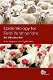 Epidemiology for Field Veterinarians: An Introduction