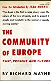 img - for The Community of Europe: Past, Present and Future book / textbook / text book