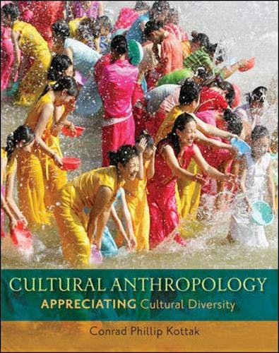 Cultural Anthropology Appreciating Cultural Diversity