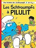 Les Schtroumpfs a Pilulit - Book #31 of the Les Schtroumpfs / The Smurfs