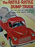 img - for Rattle-Rattle Dump Truck book / textbook / text book