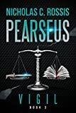 Pearseus: Vigil: Book 3 Of The Pearseus Sci-Fi Fantasy Series