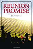 Reunion Promise, Charles J. Johnson, 1936401401