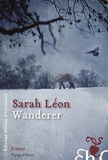 Wanderer, Léon, Sarah